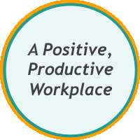 A Positive, Productive Workplace